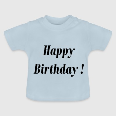 happy bday schw - Baby T-Shirt