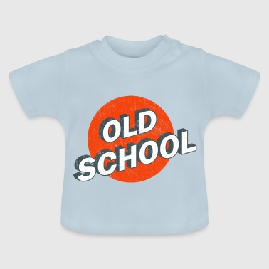 Old School Vintage Hip Hop Old School Vintage Logo - Baby T-Shirt