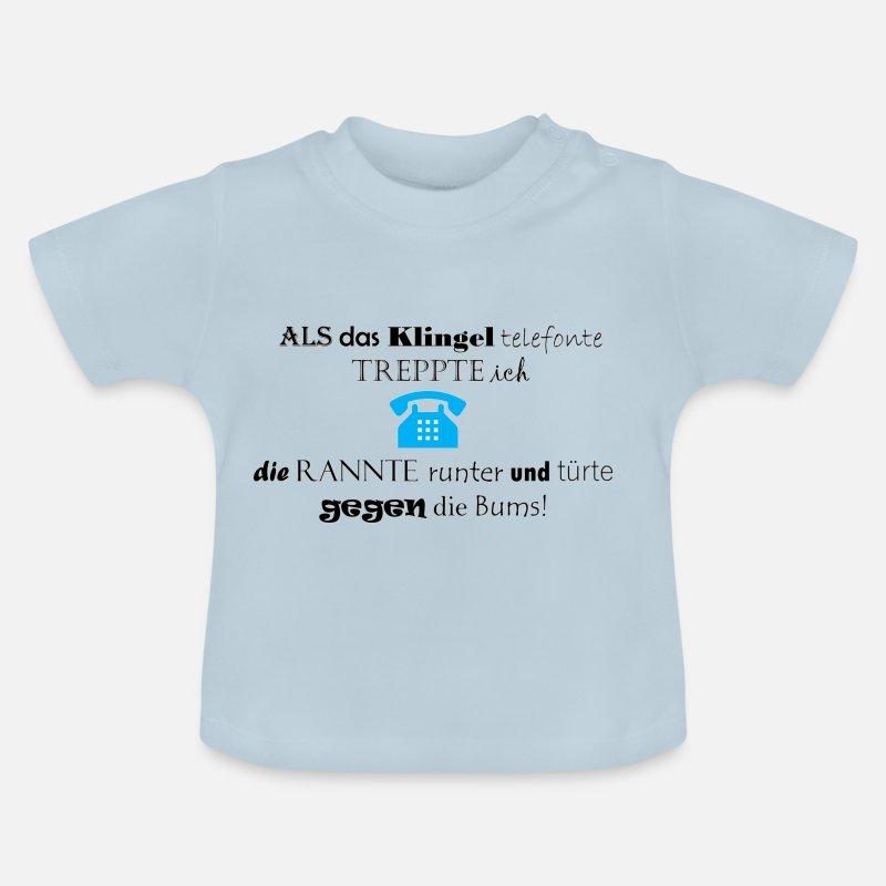 Lustige Sprueche Telefon Baby T Shirt Spreadshirt