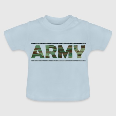 ARMY / Army / Bundeswehr / Camouflage - Baby-T-shirt