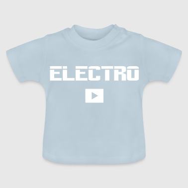 Electro Techno Music - Baby T-shirt