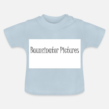 Picture Baunzinator Pictures - Baby-T-shirt