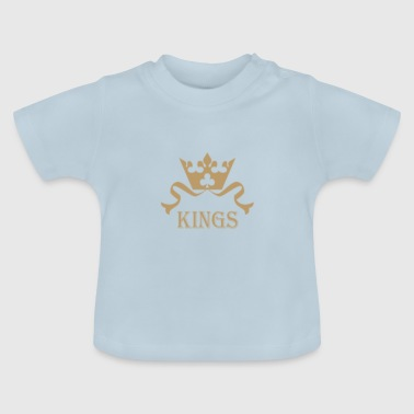 King queen and kings - Baby T-Shirt