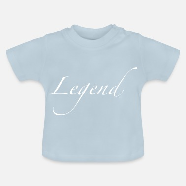 Legend Legend - Baby T-Shirt