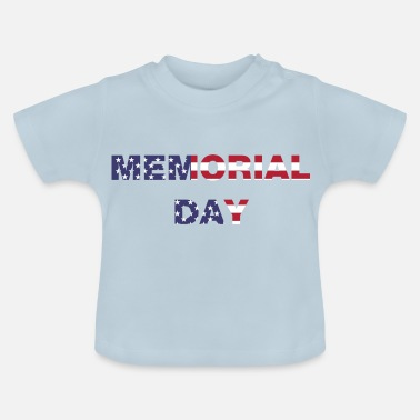 Day Memorial Day, Memorial Day - Baby T-shirt