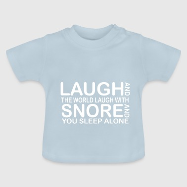 funny laught quotes - Baby T-shirt