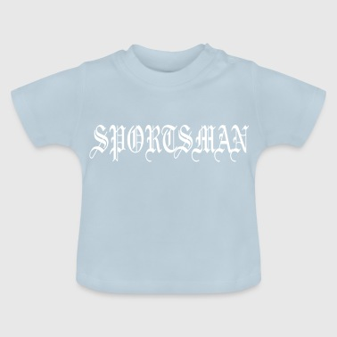 Gym Gym SPORTSMAN gym - Baby T-Shirt