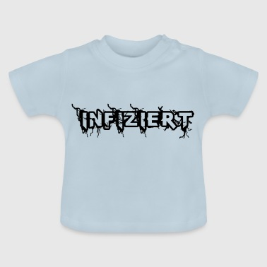 Zombie Infected! Infected - Baby T-Shirt
