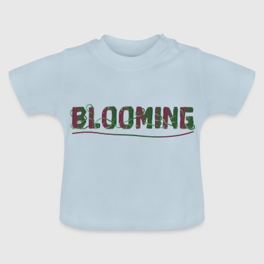 BLOOMING - Baby T-Shirt