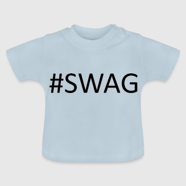 #SWAG - Baby T-Shirt