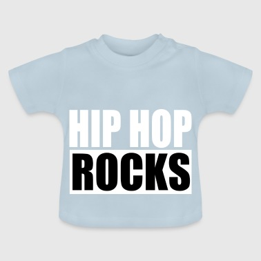 Hip Hop Rocks - Baby-T-shirt