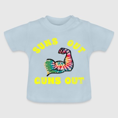 suns out guns out - Baby T-Shirt