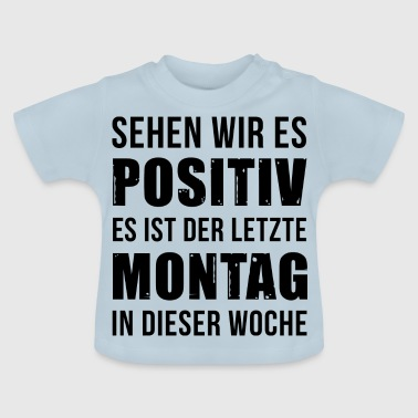 Montag - Baby T-Shirt