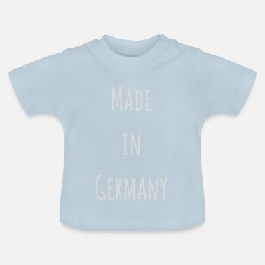 Made In Germany Made in Germany - Baby T-Shirt