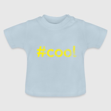 #COOL - Camiseta bebé