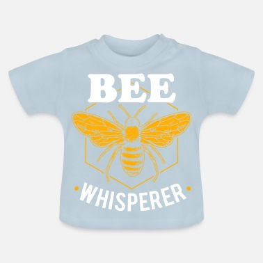 Bee Bee Whisperer beekeeper bee lover bee honey - Baby T-Shirt