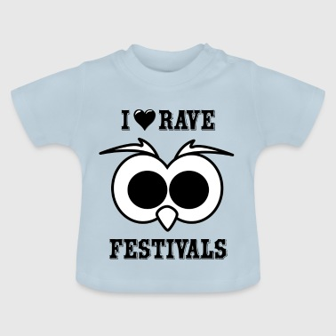 I Love Rave Festivals - Baby T-Shirt