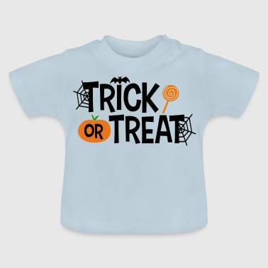 Trick or treat - Baby T-Shirt
