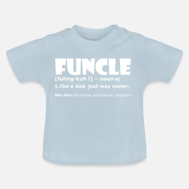Grappige Oom Funcle Grappige Oom Shirt Gift koel - Baby T-shirt