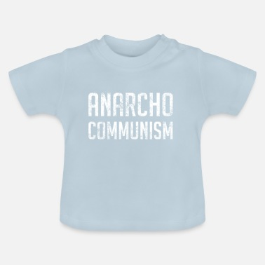 Communisme Anarcho Communisme - T-shirt Bébé