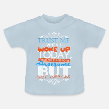 Idea Awesome gift idea idea idea - Baby T-Shirt
