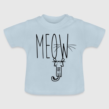 Meow meow - Baby T-Shirt