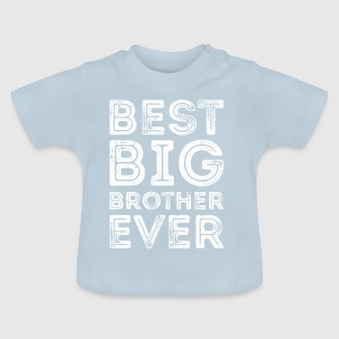 BEST BIG BROTHER ooit Beste Grote Broer - Baby T-shirt