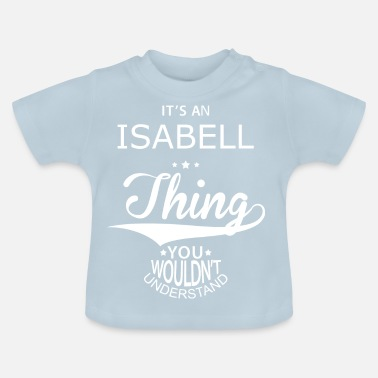 Isabelle Isabell - Baby T-Shirt