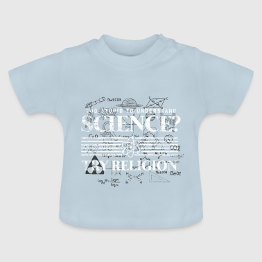 Religion Science Math Physics Darwin - Baby T-Shirt