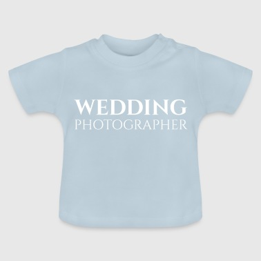 PHOTOGRAPHER PHOTOGRAPHY WEDDING GIFT APPEAL - Baby T-Shirt