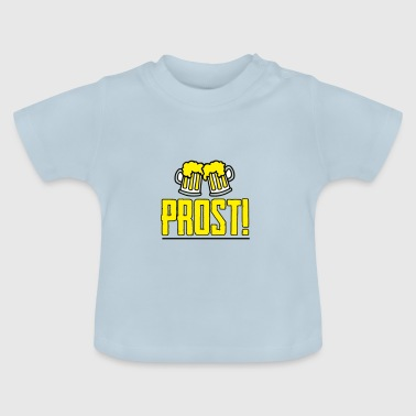Prost! - Baby T-Shirt