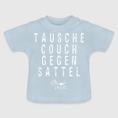 Swap Couch Against Saddle - Horse - Baby T-Shirt