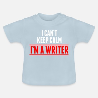 Writing Auteur Writer Book Writing Texte cadeau - T-shirt Bébé