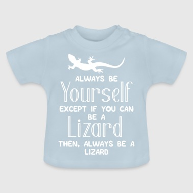 Lézard - Lézards - Lézards - Lol - Cadeau - T-shirt Bébé