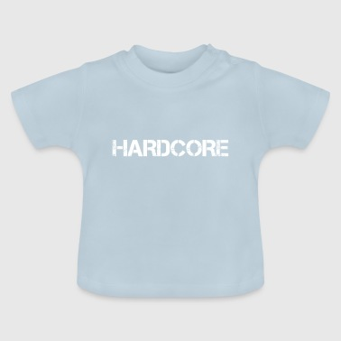 Hard Rock. - Baby T-shirt