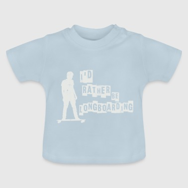 Long Board - Baby T-Shirt