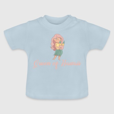 Reina de Hawaii - Camiseta bebé