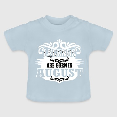 bday august - Baby T-Shirt