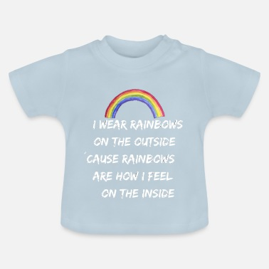 Wear I WEAR RAINBOWS - Baby-T-shirt