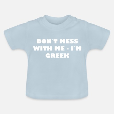 Mythologie Dont mess with me - in het Grieks - Baby T-shirt