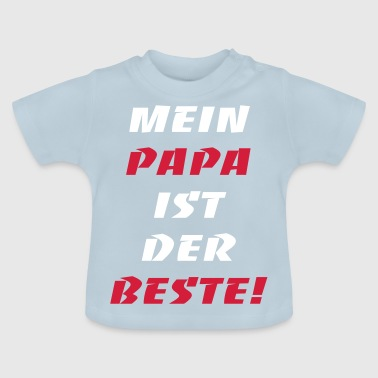 Papa is de beste - Baby T-shirt
