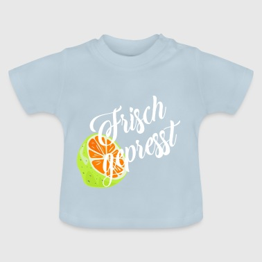 freshly squeezed - Baby T-Shirt