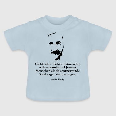 Zweig: Nothing but disturbing, awakening - Baby T-Shirt