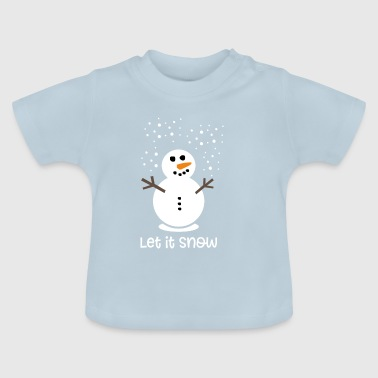 Let it snow - Baby T-Shirt