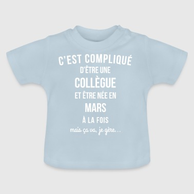 Collegue Mars anniversaire - T-shirt Bébé