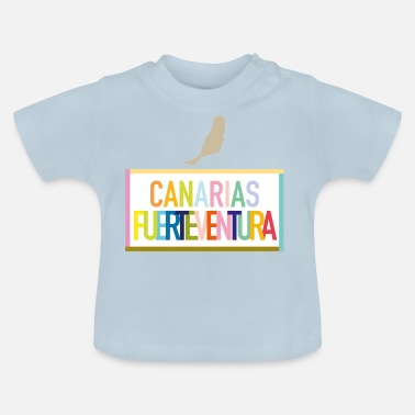 Canary Islands Fuerteventura - Canary Islands (Canarias) - Baby T-Shirt