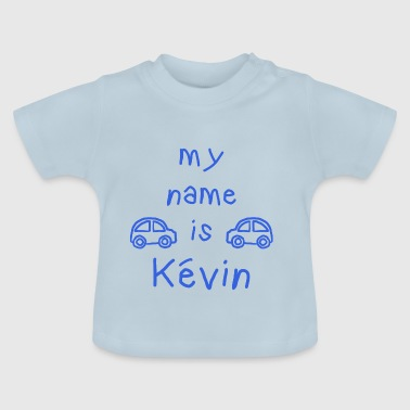 Kevin MY NAME IS KEVIN - Baby-T-skjorte