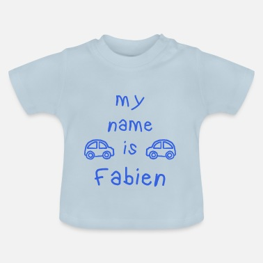 Fabien FABIEN MY NAME IS - Baby T-Shirt