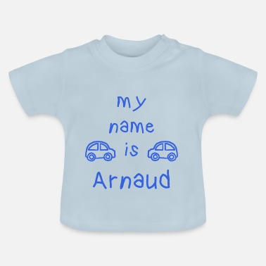 Arnaud ARNAUD MY NAME IS - Maglietta per neonato