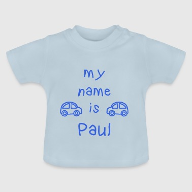 MEIN NAME IST PAUL - Baby T-Shirt